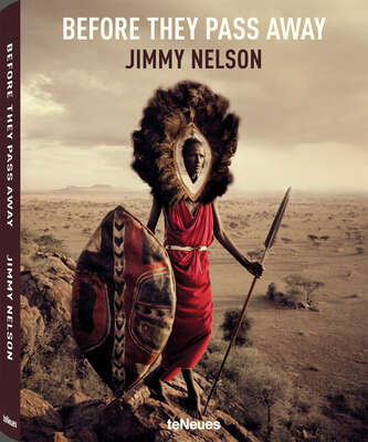 Gifts for acquaintances or colleagues: Jimmy Nelson | Before They Pass Away by Coffee Table Book Selection