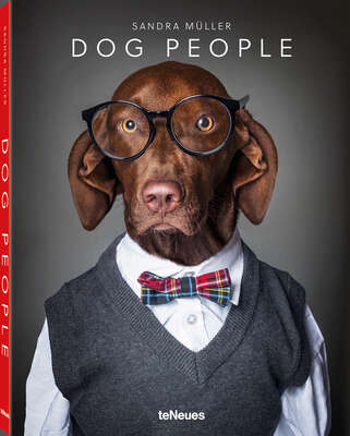 Gifts for Best Friends: Sandra Müller | Dog People by Coffee Table Book Selection