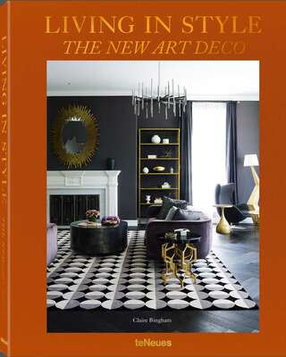 Living in Style The New Art Deco von Coffee Table Book Selection
