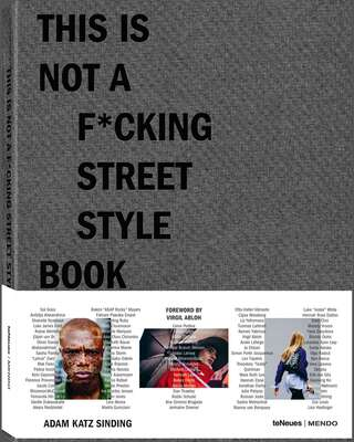 This is Not a F*cking Street Style Book von Coffee Table Book Selection
